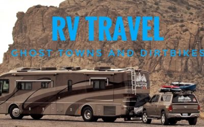 Heading to Mexico Part 2 – TX to NM – RVing the Southwest – Ghost Towns & Dirtbikes